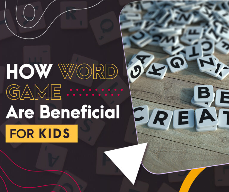 How Word Games Are Beneficial For Kids